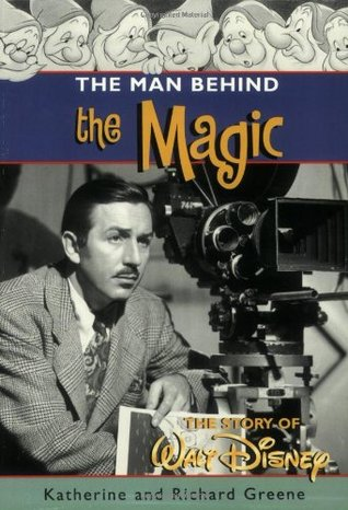 The Man behind the Magic by Katherine Barrett Greene