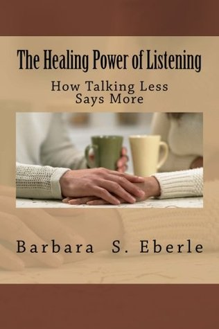The Healing Power of Listening: How Talking Less Says More