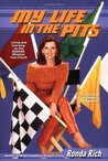 My Life in the Pits: Living and Learning on the NASCAR Winston Cup Circuit