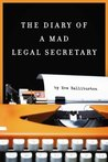 The Diary of a Mad Legal Secretary