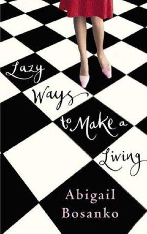 Lazy Ways to Make a Living