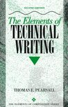 The Elements of Technical Writing (Elements of Composition)
