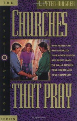 Churches That Pray Descargue el libro en inglés gratis en pdf