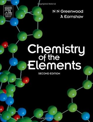 Chemistry Of The Elements By Norman Neill Greenwood