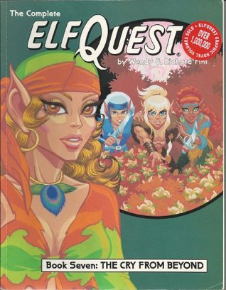 Elfquest Graphic Novel 7: The Cry from Beyond(Elfquest)
