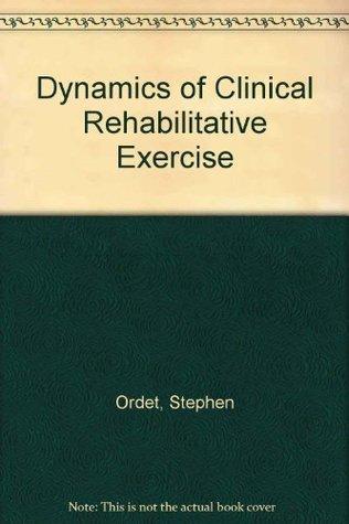 Dynamics of Clinical Rehabilitative Exercise