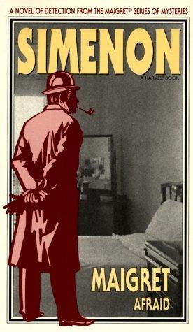 Maigret Afraid