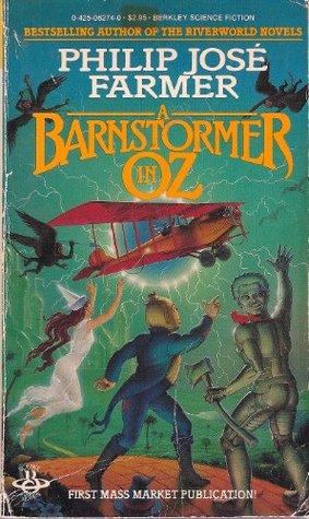 A Barnstormer in Oz by Philip José Farmer