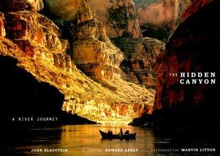 The Hidden Canyon by John Blaustein