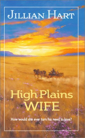 High Plains Wife by Jillian Hart
