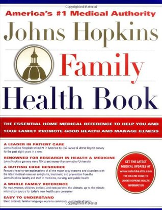 johns-hopkins-family-health-book-the-essential-home-medical-reference-to-help-you-and-your-family-promote-good-health-and-manage-illnessl
