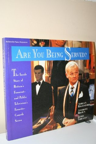 Are You Being Served? by Adrian Rigelsford