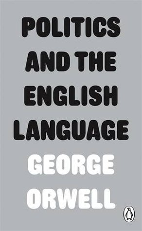Politics and the English Language (George Orwell) - Books