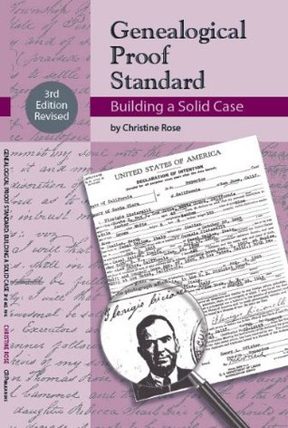 Genealogical Proof Standard: Building a Solid Case