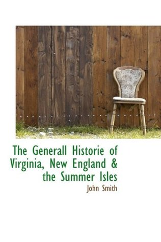 the-generall-historie-of-virginia-new-england-the-summer-isles