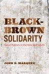 Black-Brown Solidarity by John D. Márquez