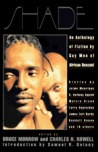 Shade:  An Anthology of Fiction by Gay Men of African Descent