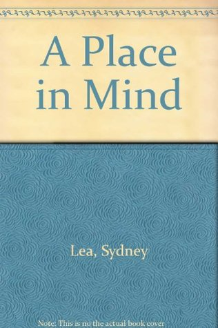 A Place in Mind by Sydney Lea