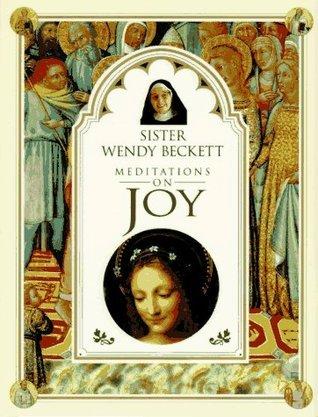 Sister Wendy's Meditations on Joy