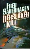 Berserker Kill (Berserker, #9)