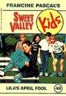 Lila's April Fool (Sweet Valley Kids #48)