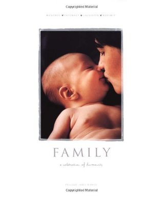 Family: A Celebration of Humanity
