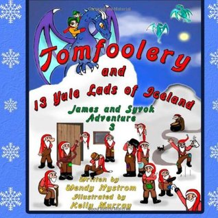 Tomfoolery and 13 Yule Lads of Iceland