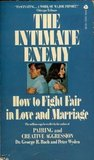 The Intimate Enemy: How to Fight Fair in Love and Marriage