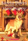Santa Paws and the New Puppy (Santa Paws, #6)