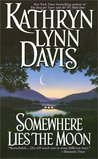 Somewhere Lies the Moon (Victorian Trilogy, #3)
