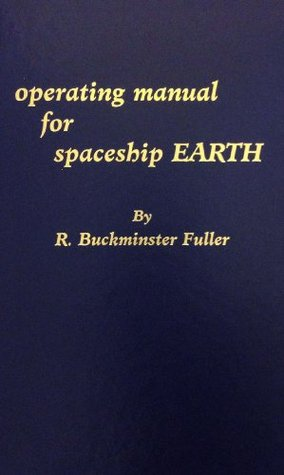 Operating manual for spaceship earth by r buckminster fuller 316362 malvernweather
