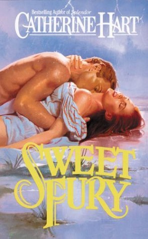 Sweet Fury by Catherine Hart