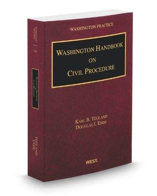 Washington Handbook on Civil Procedure, 2012-2013 ed. (Vol. 15A, Washington Practice Series)