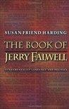 The Book of Jerry Falwell: Fundamentalist Language and Politics