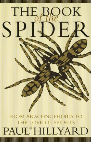 Book of the Spider: From Arachnophobia to the Love of Spiders