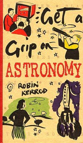 Astronomy by Robin Kerrod