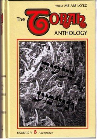 The Torah Anthology: Vol. 8 - Acceptance (Me'am Lo'ez Series)