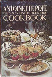New Antoinette Pope School Cookbook