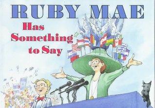 ruby-mae-has-something-to-say