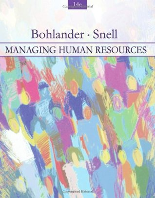 Managing Human Resources by George W. Bohlander
