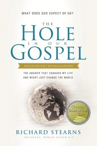 The hole in our gospel what does god expect of us the answer the hole in our gospel what does god expect of us the answer that changed my life and might just change the world by richard stearns fandeluxe Epub