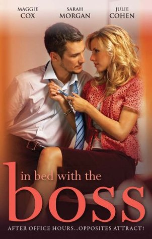 In Bed With The Boss: Volume 1 (In Bed with the Boss, #1-3)