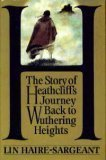 H. The Story of Heathcliff's Journey Back to Wuthering Heights