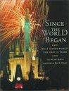 Since the World Began: Walt Disney World--The First 25 Years