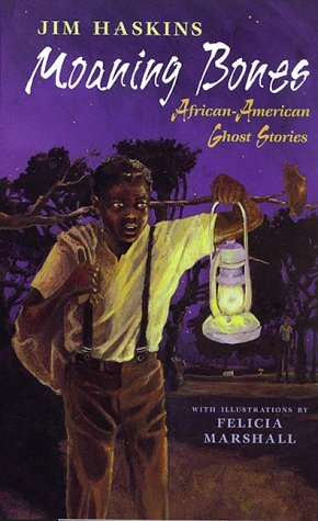 Moaning Bones: African American Ghost Stories
