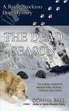 The Dead Season (Raine Stockton Dog Mysteries, #6)