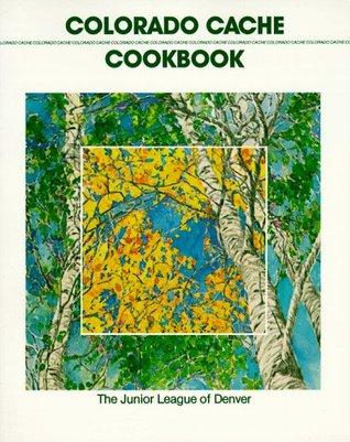 Colorado Cache Cookbook