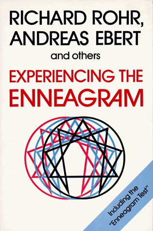 Experiencing the Enneagram by Richard Rohr