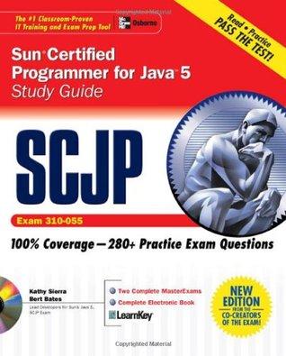 SCJP Sun Certified Programmer for Java 5 Study Guide (Exam 310-055) (Certification Press)