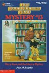 Mary Anne and the Library Mystery (Baby-Sitters Club Mystery, #13)